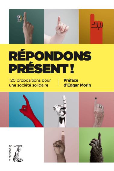 ouvrage collectif préfacé par Edgar Morin intitulé « 120 propositions pour une société solidaire ».